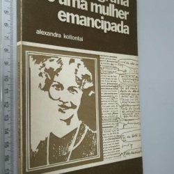 Autobiografia de uma mulher emancipada - Alexandra Kollontai