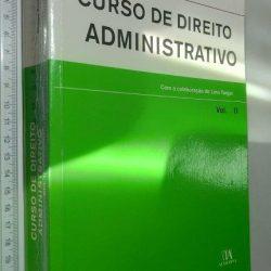 Curso De Direito Administrativo (Vol. 2) - Diogo Freitas do Amaral