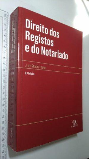 Direito dos Registos e do Notariado (6ª Edição) - Joaquim de Seabra Lopes