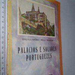 Encyclopédia pela imagem (Palacios e solares portuguezes) -