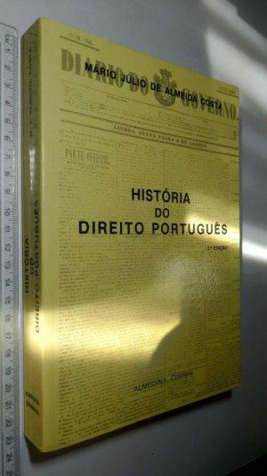 História do Direito Português - Mário Júlio de Almeida Costa