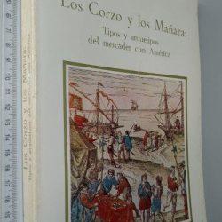 Los Corzo y los Mañara - Enriqueta Vila Vilar