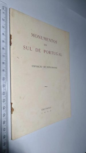 Monumentos do sul de Portugal (Exposição de fotografias - São Paulo