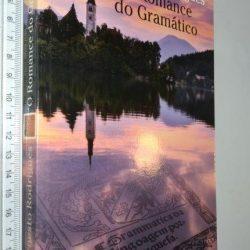 O romance do gramático - Ernesto Rodrigues