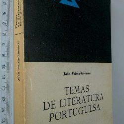Temas de literatura portuguesa - João Palma-Ferreira