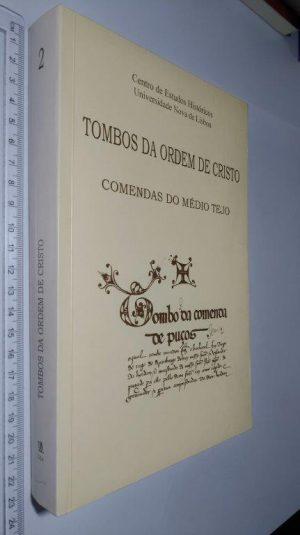 Tombos da Ordem de Cristo (Comendas do médio Tejo) -