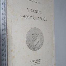 Vicentes photographos - Luís de Sousa Melo