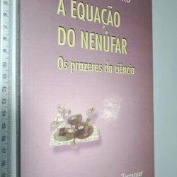 A Equação do Nenúfar - Albert Jacquard