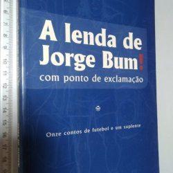 A lenda de Jorge Bum - Afonso de Melo