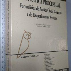 Da prática processual (Formulários de acções cíveis comuns e de requerimentos avulsos) - Helder Martins Leitão