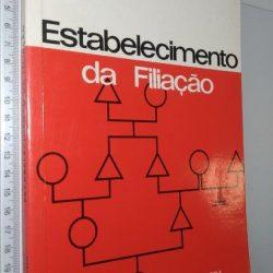 Estabelecimento da filiação - Guilherme de Oliveira