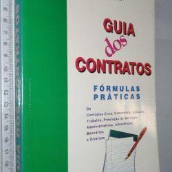 Guia dos Contratos (Fórmulas Práticas) - Victor Mendes / Susana Lamas