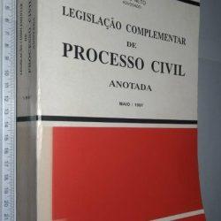 Legislação complementar de processo civil anotada - Abílio Neto