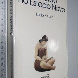 Nascido no Estado Novo - Fernando Dacosta