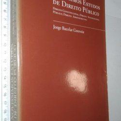 Novíssimos Estudos de Direito Público - Jorge Bacelar Gouveia