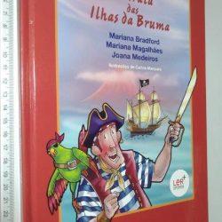 O Pirata das Ilhas da Bruma - Mariana Bradford / Mariana Magalhães / Joana Medeiros