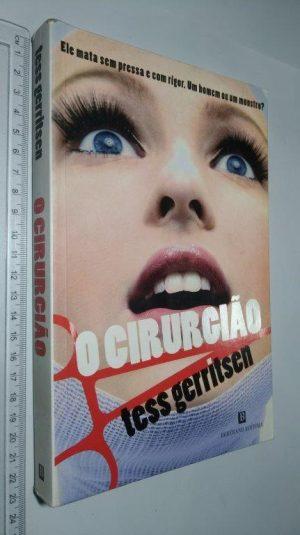 O cirurgião - Tess Gerritsen