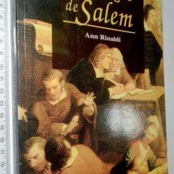 O processo das bruxas de Salem - Ann Rinaldi