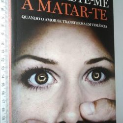 Obrigaste-me a matar-te - Ana Isabel Fonseca / Tânia Laranjo