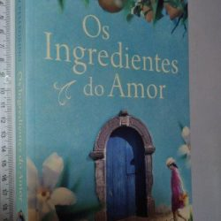 Os Ingredientes do Amor - Nicky Pellegrino