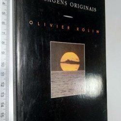 Paisagens Originais - Olivier Rolin