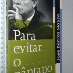 Para evitar o pântano - José Barros Moura