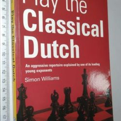 Play the classical dutch - Simon Williams