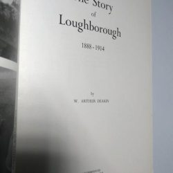The story of Loughborough (1888 - 1914) - W. Arthur Deakin