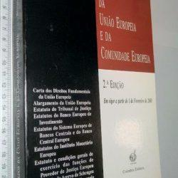 Tratados da União Europeia e da Comunidade Europeia - Rui Manuel Gens de Moura Ramos