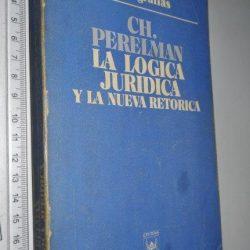 La logica juridica y la nueva retorica - Ch. Perelman
