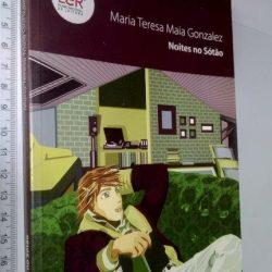 Noites no sótão - Maria Teresa Maia Gonzalez