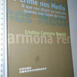 O crime nos media - Cristina Carmona Penedo