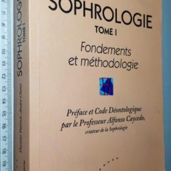 Sophrologie (Tome I) - Docteur Patrick-André Chéné
