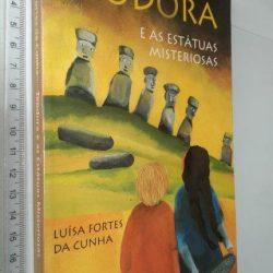 Teodora e As Estátuas Misteriosas - Luísa Fortes Da Cunha