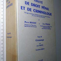 Traité de Droit Pénal et de Criminologie (Tome III - Criminologie) - Jean Pinatel