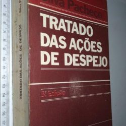 Tratado das ações de despejo - Silva Pacheco