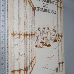 Tratamento do criminoso - Tasso Ramos de Carvalho