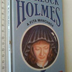 A fita manchada (Sherlock Holmes) - Arthur Conan Doyle