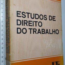 Estudos de Direito do Trabalho - Evaristo de Moraes Filho