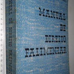 Manual de Direito Falimentar - J. C. Sampaio de Lacerda