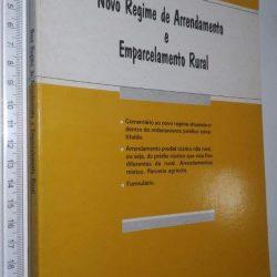 Novo regime de arrendamento e emparcelamento rural - Manuel Augusto Gama Prazeres
