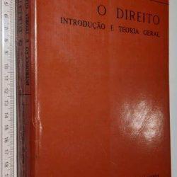 O Direito (Introdução e Teoria Geral - 1978) - José de Oliveira Ascensão