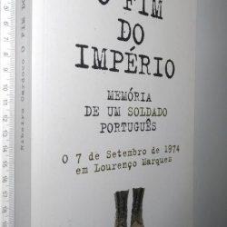 O fim do império (Memória de um soldado português) - Ribeiro Cardoso