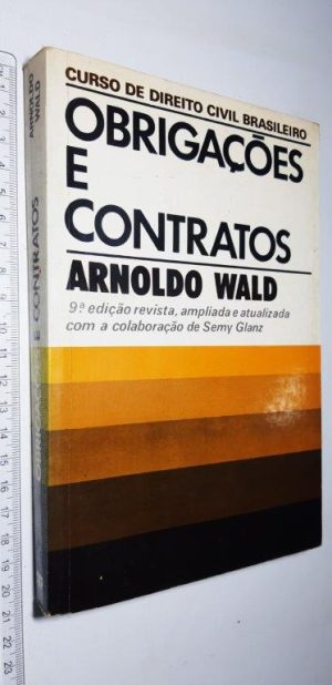Obrigações e contratos - Arnoldo Wald