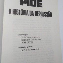 PIDE (A história da repressão) - Alexandre Manuel