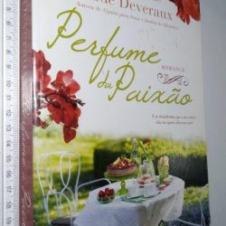 Perfume de Paixão - Jude Deveraux