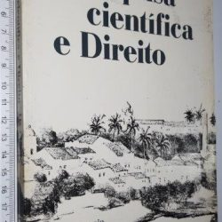 Pesquisa científica e Direito - Joaquim Falcão