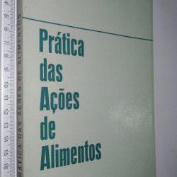 Prática das ações de alimentos - Jorge Franklin Alves Felipe