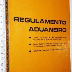 Regulamento aduaneiro - Angelo Oswaldo Melhorança