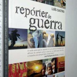 Repórter de Guerra - Luís Castro